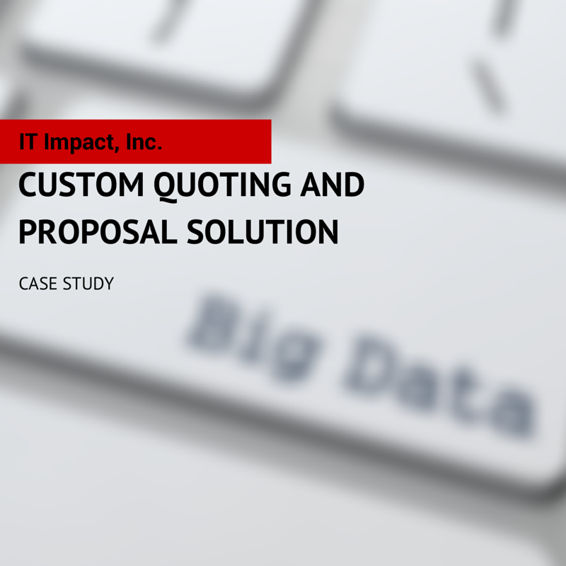 Custom Quoting and Proposal Solution