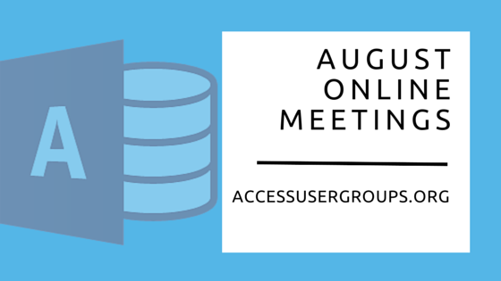 August Access User Group meetings